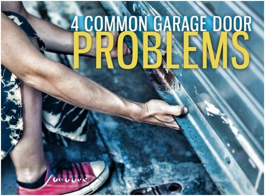 4 Common Garage Door Problems