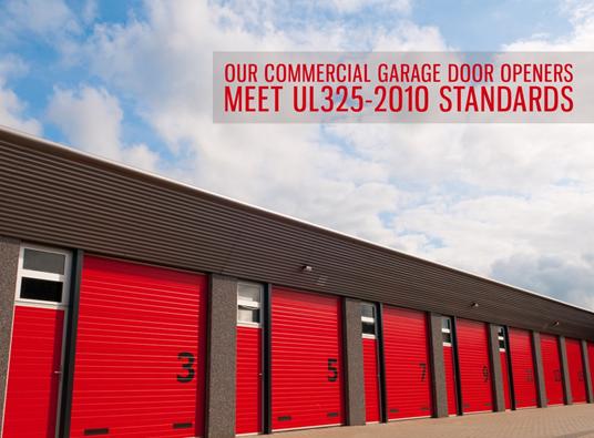 Our Commercial Garage Door Openers Meet Ul325 2010 Standards