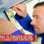 3 Things to Consider Before Hiring a Garage Door Contractor