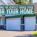 Finding the Perfect Garage Door for Your Home