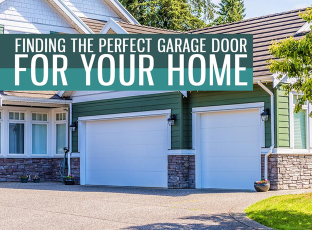 Finding the perfect garage door for your home for Find the perfect home