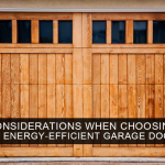 Considerations When Choosing an Energy-Efficient Garage Door