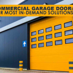 Commercial Garage Door: Our Most In-Demand Solutions