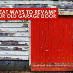 Great Ways to Revamp Your Old Garage Door