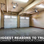 4 Biggest Reasons to Trust Automatic Garage Door Company