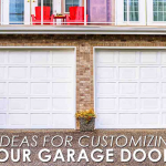 5 Ideas for Customizing Your Garage Doors