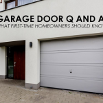 Garage Door Q and A: What First-Time Homeowners Should Know