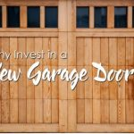 Why Invest in a New Garage Door?